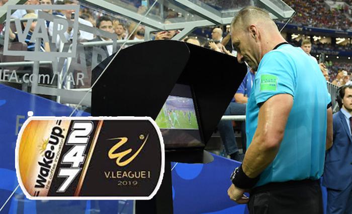Xác định thời điểm sử dụng công nghệ VAR tại V-League - Bóng Đá