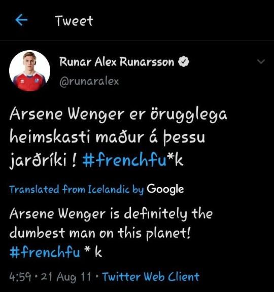 Arsenal target Runar Alex Runarsson deletes tweets calling Arsene Wenger a 'French f**k' - Bóng Đá