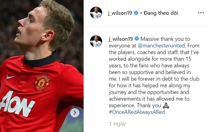 James Wilson says farewell to United on his Instagram account - Bóng Đá