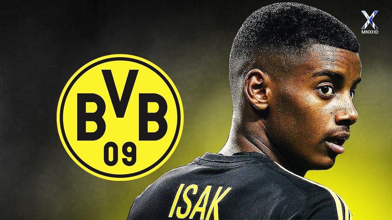"""Góc tuyển trạch: Làm quen với Alexander Isak – """"Tân Ibrahimovic"""" của Dortmund"""