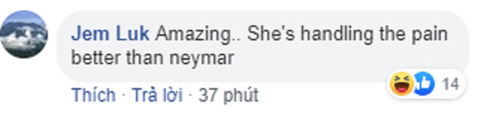 CĐV quốc tế: 'Cô gái Việt này còn chịu đau giỏi hơn Neymar' - Bóng Đá