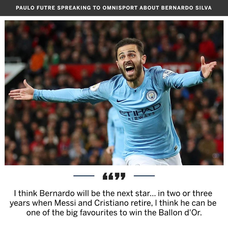 Is Bernardo Silva the man to succeed Leo Messi & Cristiano Ronaldo? - Paulo Futre - Bóng Đá