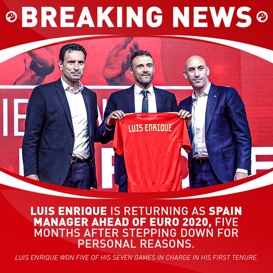 OFFICIAL: Luis Enrique is returning as Spain manager ahead of Euro 2020, five months after stepping down for personal reasons. - Bóng Đá
