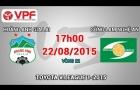 Trực tiếp V-League 2015: Hoàng Anh Gia Lai vs Sông Lam Nghệ An