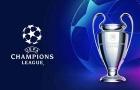 CHÍNH THỨC! UEFA ra thông báo quan trọng về Champions League