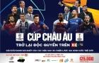 Champions League trở lại: Khán giả Việt nói không với xem lậu