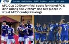 AFC 'tặng quà' bóng đá Việt Nam sau khi Hà Nội, Bình Dương đi tiếp tại AFC Cup