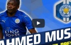Ahmed Musa - sát thủ mới của Leicester City