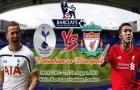 Đội hình Tottenham - Liverpool đủ sức vô địch Ngoại hạng Anh