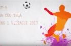 Top 5 pha cứu thua ấn tượng nhất vòng 1 V-League 2017