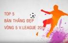 Top 5 bàn thắng đẹp nhất vòng 5 V-League 2017