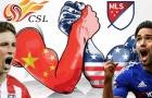MLS trước mối đe dọa từ Trung Quốc