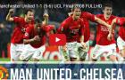 Xem lại trận chung kết UCL giữa Man Utd và Chelsea năm 2008