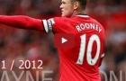 Wayne Rooney bùng nổ như thế nào trong mùa 2011/12?