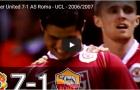 Trận cầu đáng nhớ: Man Utd 7-1 AS Roma (UCL 2006/07)