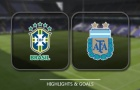 Highlights: Brazil 0-1 Argentina (Giao hữu)