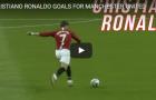 10 bàn thắng đẹp nhất của Ronaldo cho Man Utd
