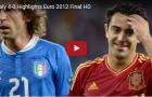 Trận cầu kinh điển: Tây Ban Nha 4-0 Italia (Chung kết Euro 2012)