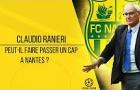 Claudio Ranieri và chuyến hành trình mới tại Nantes