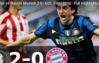 Trận cầu kinh điển: Inter Milan 2-0 Bayern Munich (CK UCL 2010)