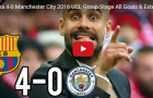Trận cầu kinh điển: Barca 4-0 Man City (vòng bảng UCL 2016)