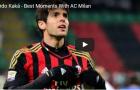 Kaka từng 'gồng gánh' AC Milan như thế nào?