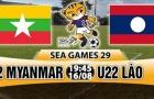"""19h45 ngày 16/08, U22 Myanmar vs U22 Lào: Độc chiếm ngôi đầu nhờ """"kho điểm"""""""