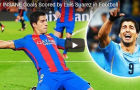 Những bàn thắng 'điên rồ' nhất của Luis Suarez