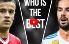Isco Alarcon vs Philippe Coutinho - ai hơn ai?