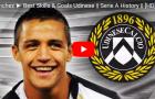Alexis Sanchez bá đạo từ thời khoác áo Udinese