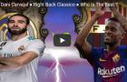 Semedo và Carvajal ai xuất sắc hơn?