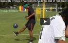 10 điều phi thường chỉ Ronaldinho làm được