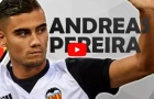 Andreas Pereira thể hiện ra sao từ đầu mùa tại Valencia?