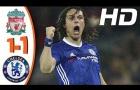 Trận cầu hấp dẫn, Liverpool 1-1 Chelsea mùa 2016/17