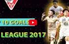 Top 10 bàn thắng đẹp nhất V-League 2017