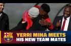 Yerry Mina gặp gỡ đồng đội ở Barcelona