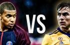 Đọ tài Kylian Mbappe vs Paulo Dybala