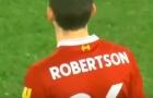 Màn trình diễn của Andrew Robertson trước Watford