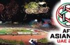 Lễ khai mạc Asian Cup 2019 sẽ hoành tráng nhất lịch sử