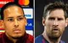 'Đá tảng' Liverpool: 'Tôi không biết làm sao để ngăn Messi'