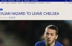 CHÍNH THỨC: Chelsea đẩy đi một Hazard