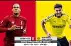 Nhận định Liverpool vs Dortmund: Klopp hạ gục đội bóng cũ?