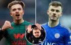 Man City tan nát, đã đến lúc Man United gạch tên Maddison và Grealish