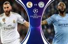 Nhận định Real Madrid - Man City: Pep nhận trái đắng trước Zizou?