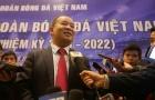 Chủ tịch VFF Lê Khánh Hải: Phải phấn đầu để Việt Nam đặt chân vào World Cup
