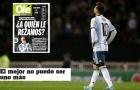 Báo Argentina trút giận lên đầu Messi
