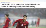 Báo châu Á: Hoà UAE, U22 Việt Nam duy trì 1 kỷ lục