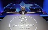 4 điều cần biết về lễ bốc thăm vòng 1/8 Champions League