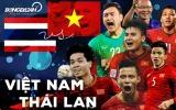 Vì sao Thái Lan là đối thủ khó chịu hơn cả UAE đối với Việt Nam?