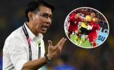 HLV Malaysia tố Việt Nam đá xấu, muốn học trò làm 1 điều ở lượt về
